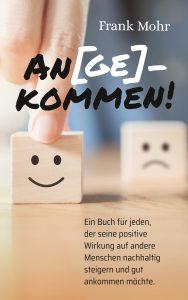 AN(GE)KOMMEN - Buchveröffentlichung Frank Mohr